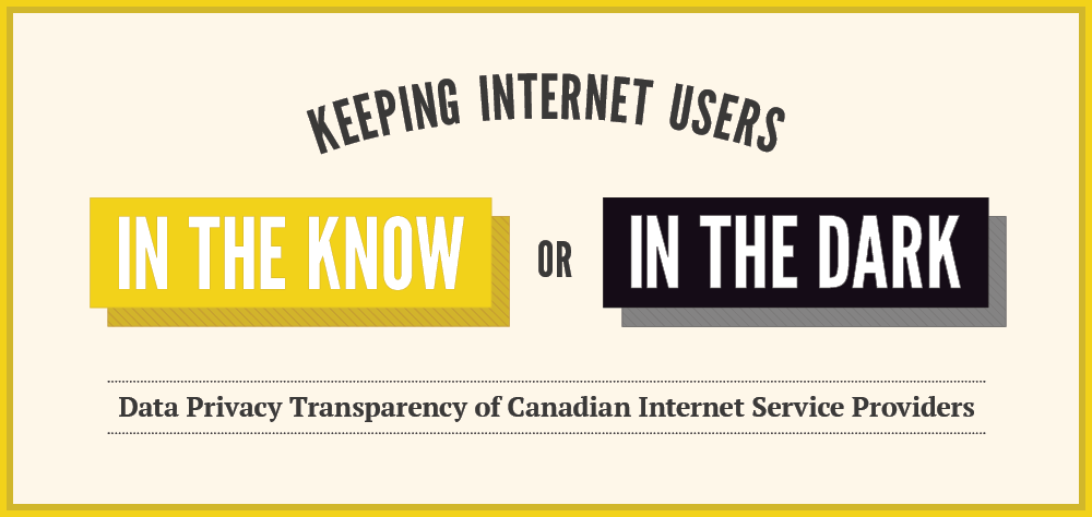 Keeping Internet Users in the Know or in the Dark: Data Privacy Transparncy of Canadian Internet Service Providers